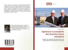 Capa do livro de Optimiser la rentabilité des chantiers d'une entreprise