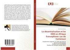 Bookcover of La décentralisation et les ODD en Afrique francophone: cas du Cameroun
