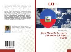 Buchcover von 8ème Merveille du monde : BIENVENUE À MILOT (HAÏTI)