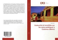 Portada del libro de Insécurité et incivilités sur les voies publiques à Cotonou (Bénin)
