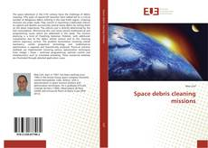 Bookcover of Space debris cleaning missions