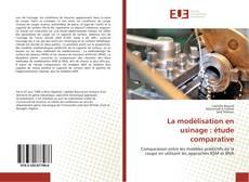 Обложка La modélisation en usinage : étude comparative
