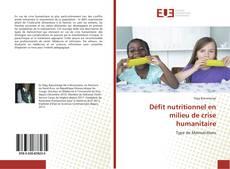 Bookcover of Défit nutritionnel en milieu de crise humanitaire