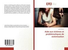 Aide aux victimes et problématiques de victimisation kitap kapağı