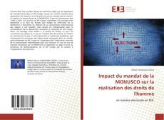 Portada del libro de Impact du mandat de la MONUSCO sur la réalisation des droits de l'homme