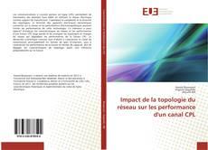 Buchcover von Impact de la topologie du réseau sur les performance d'un canal CPL