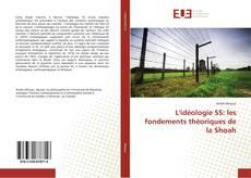 Portada del libro de L'idéologie SS: les fondements théoriques de la Shoah