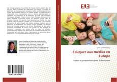 Portada del libro de Eduquer aux médias en Europe