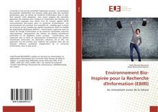 Copertina di Environnement Bio-Inspirée pour la Recherche d'Information (EBIRI)