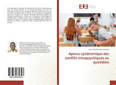 Bookcover of Apercu syndromique des conflits intrapsychiques au quotidien