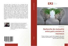 Обложка Recherche de mutualité entre pairs anciens et nouveaux