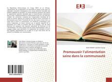 Capa do livro de Promouvoir l'alimentation saine dans la communauté