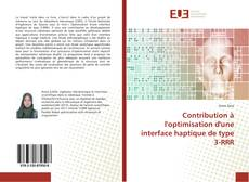 Bookcover of Contribution à l'optimisation d'une interface haptique de type 3-RRR