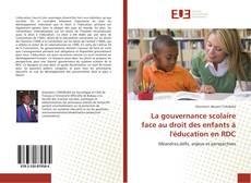 Buchcover von La gouvernance scolaire face au droit des enfants à l'éducation en RDC