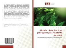 Couverture de Pistacia : Selection d'un génotype la plus résistante au stress