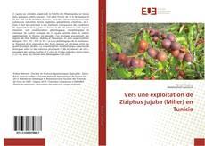Copertina di Vers une exploitation de Ziziphus jujuba (Miller) en Tunisie
