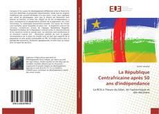 Bookcover of La République Centrafricaine après 50 ans d'indépendance