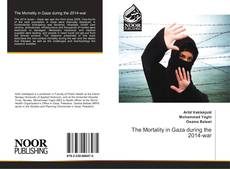 Bookcover of The Mortality in Gaza during the 2014-war