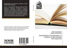 Bookcover of Dentoalveolar Compensation in Relation to Mild Skeletal Discrepancies