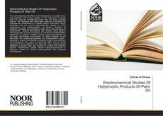Bookcover of Electrochemical Studies Of Hydydrolytic Products Of Palm Oil