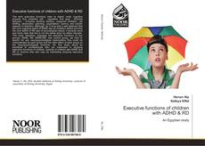 Buchcover von Executive functions of children with ADHD & RD