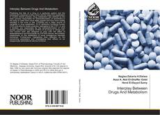 Bookcover of Interplay Between Drugs And Metabolism