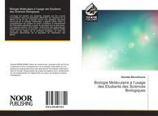 Bookcover of Biologie Moléculaire à l'usage des Etudiants des Sciences Biologiques
