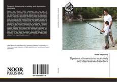 Dynamic dimensions in anxiety and depressive disorders kitap kapağı