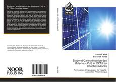 Copertina di Étude et Caractérisation des Matériaux CdS et CZTS en Couches Minces