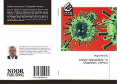 Bookcover of Simple Approaches To Diagnostic Virology