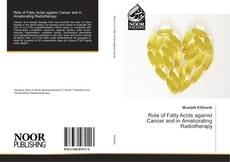Capa do livro de Role of Fatty Acids against Cancer and in Ameliorating Radiotherapy