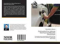 Commande D'un Véhicule Électrique A Différentiel Électronique kitap kapağı