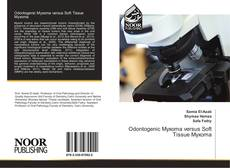 Bookcover of Odontogenic Myxoma versus Soft Tissue Myxoma