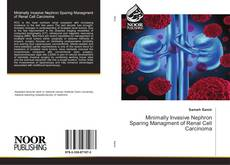 Bookcover of Minimally Invasive Nephron Sparing Managment of Renal Cell Carcinoma