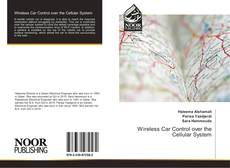 Bookcover of Wireless Car Control over the Cellular System