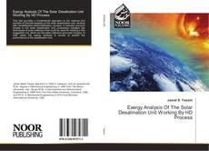 Portada del libro de Exergy Analysis Of The Solar Desalination Unit Working By HD Process