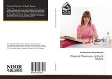 Bookcover of Physical Pharmacy: A Quick Review