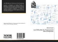 Les Difficultés Du Financement Des Entreprises的封面
