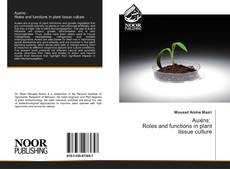 Bookcover of Auxins: Roles and functions in plant tissue culture