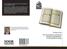 The Translation of Special Quranic Expressions A Comparative Study kitap kapağı