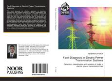 Bookcover of Fault Diagnosis in Electric Power Transmission Systems
