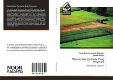 Bookcover of Natural And Synthetic Drug Polymers