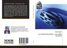 Bookcover of Le cinéma de poésie : une quête du sacré