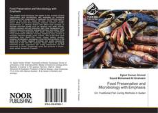 Couverture de Food Preservation and Microbiology with Emphasis