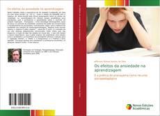 Portada del libro de Os efeitos da ansiedade na aprendizagem