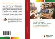 Bookcover of Conhecimentos de professores dos anos iniciais do Ensino Fundamental