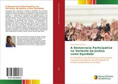 Portada del libro de A Democracia Participativa na Vertente da Justiça como Equidade