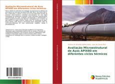 Обложка Avaliação Microestrutural de Aços APIX80 em diferentes ciclos térmicos