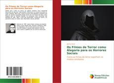 Bookcover of Os Filmes de Terror como Alegoria para os Horrores Sociais
