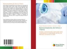 Bookcover of Nanocompósitos de Silício e Titânio